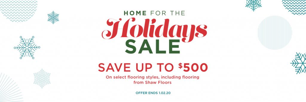 Home for the holidays sale | Wacky's Flooring & Lighting
