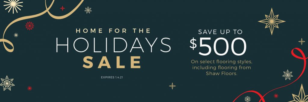 Home For the holiday sale | Wacky's Flooring